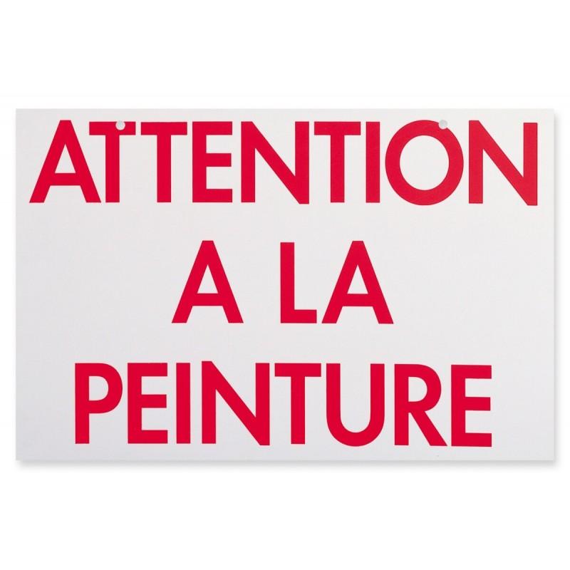 """PANNEAU """"ATTENTION A LA PEINTURE"""""""